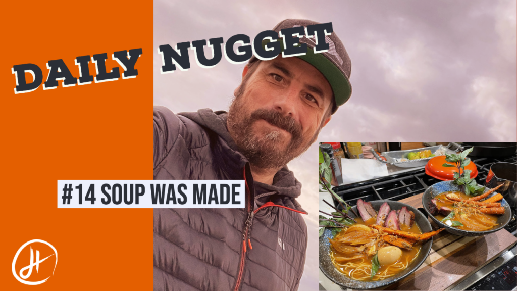 #14 Daily Nugget Drew Hendricks Soup Was Made